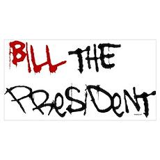 Bill President Bush Poster