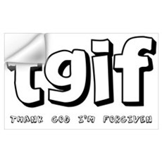 TGIF Thank God I'm Forgiven Wall Decal