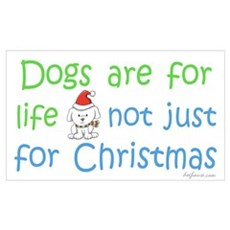 Dogs are for Life Poster