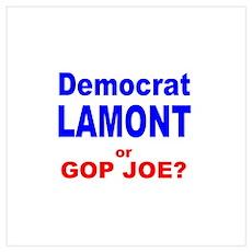 Democrat Lamont, or GOP Joe? Poster