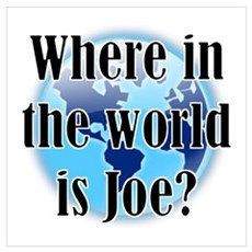 Where In the World Is Joe Poster