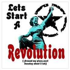 Lets Start a Revolution Framed Print