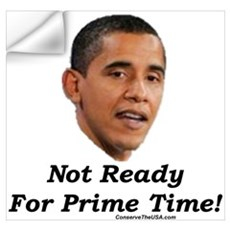 """Not Ready For Prime Time"" Wall Decal"