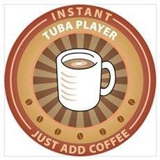 Instant Tuba Player Poster