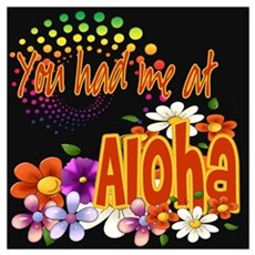 You Had Me At Aloha Framed Print
