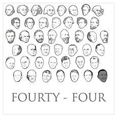 Fourty-Four Presidents Poster