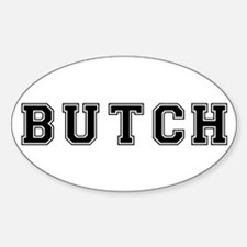 Butch Oval Decal