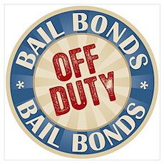 Off Duty Bail Bonds Poster