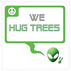 Aliens for Peace 5 - Tree Hugger Poster