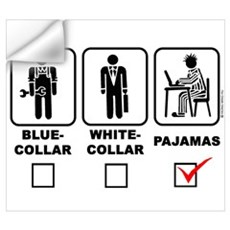 Blue-collar,white-collar or p Wall Decal