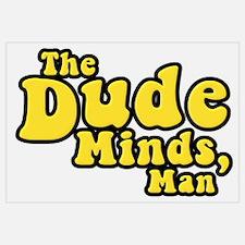 The Big Lebowski The Dude Minds Man Pr