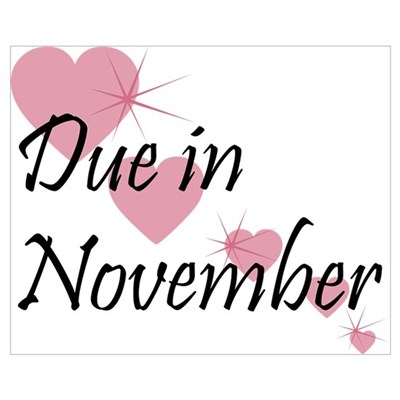 Due In November Cascading Hearts Poster