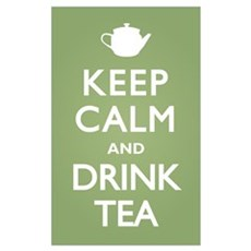 Keep Calm Drink Tea Poster