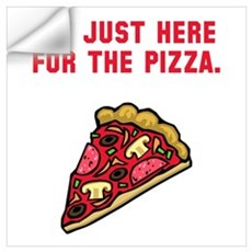 Here For The Pizza Wall Decal