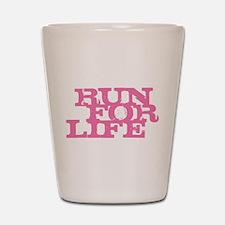 Run for Life Pink Shot Glass