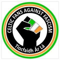 Celtic Fans Against Fascism Poster