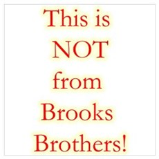 Not Brooks Brothers! Poster