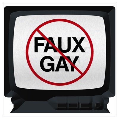 No Faux Gay On TV Poster