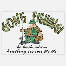 Gone Fishing - Hunting Season