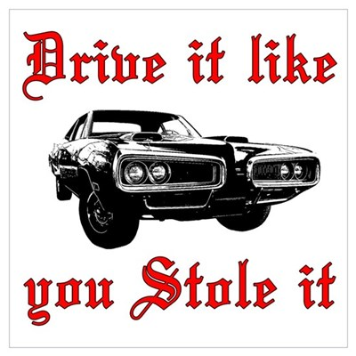 Drive it like you Stole it Framed Print
