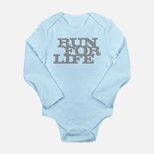 Run for Life Gray Long Sleeve Infant Bodysuit