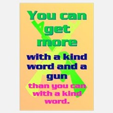 You can get more with a kind word and a gun Mini P