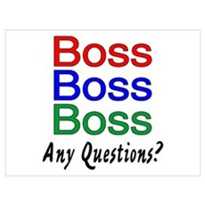 Boss, Boss, Boss, Any Questions? Poster