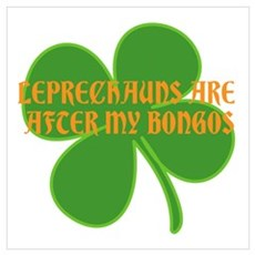 LEPRECHAUNS ARE AFTER MY BONG Poster
