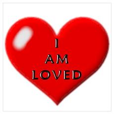 I am loved Poster