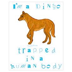 I'm a Dingo Poster