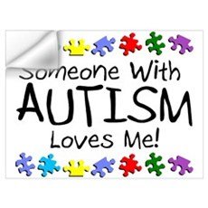 Someone With Autism Loves Me! Wall Decal
