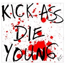 Kick Ass, Die Young Poster