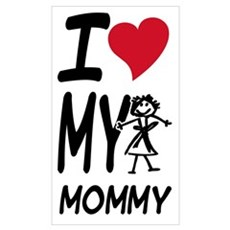 I Heart My Mommy Poster