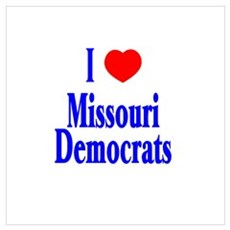 I Love Missouri Democrats Poster