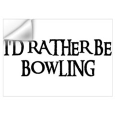 I'D RATHER BE BOWLING Wall Decal