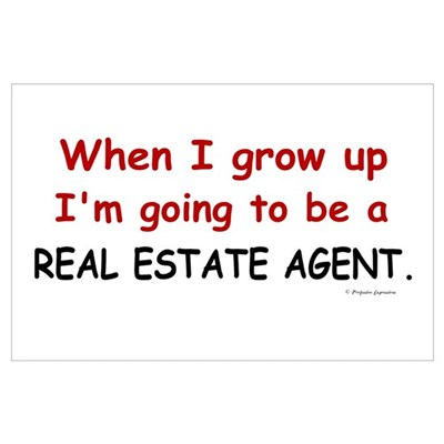 Real Estate Agent (When I Grow Up) r Poster