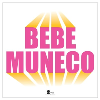 Bebe Muneco Poster