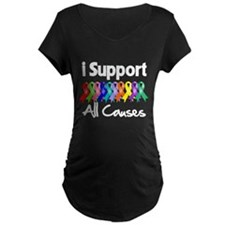 I Support All Causes T-Shirt