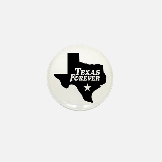 Texas Forever (White Letters) Mini Button
