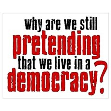 Pretenders to Democracy Framed Print