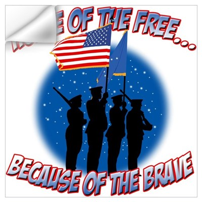 Home of the Free, Because of the Brave Small Poste Wall Decal
