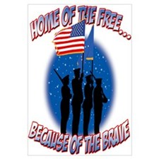 Home of the Free, Because of the Brave Small Poste