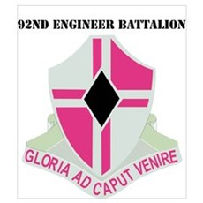 DUI - 92nd Engineer Bn with Text Poster