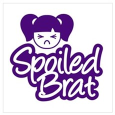 Spoiled Brat - Purple Poster