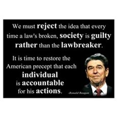 Reagan Quote - Individual Accountable Poster