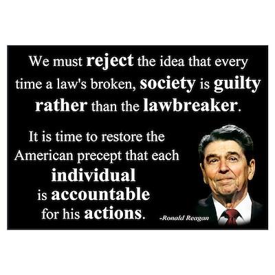 Reagan Quote - Individual Accountable Poster