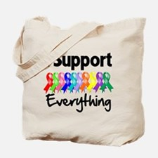 I Support All Causes Tote Bag