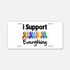 I Support All Causes Aluminum License Plate