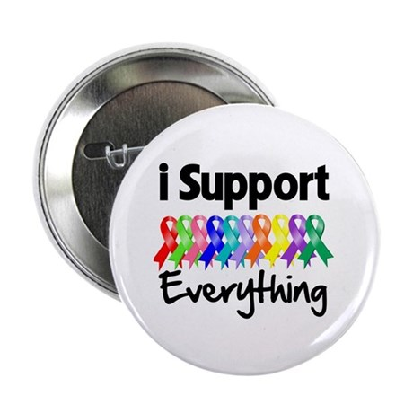 """I Support All Causes 2.25"""" Button"""