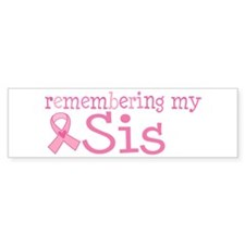 Breast Cancer Sis Bumper Sticker